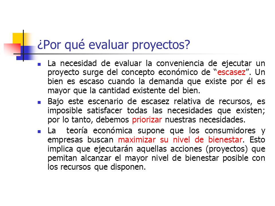 ¿Por qué evaluar proyectos