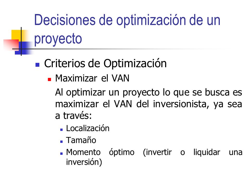 Decisiones de optimización de un proyecto