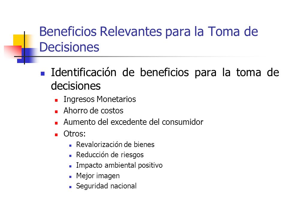 Beneficios Relevantes para la Toma de Decisiones
