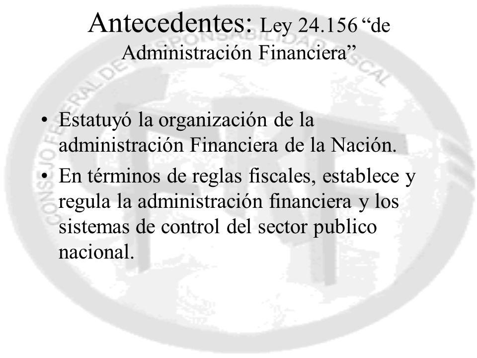 Antecedentes: Ley 24.156 de Administración Financiera