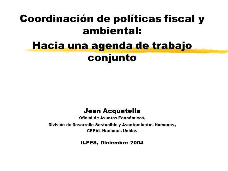 Coordinación de políticas fiscal y ambiental: