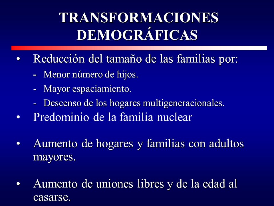 TRANSFORMACIONES DEMOGRÁFICAS