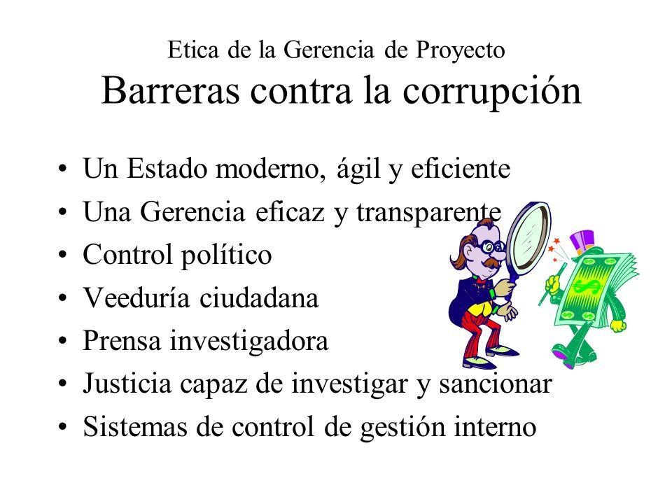 Etica de la Gerencia de Proyecto Barreras contra la corrupción