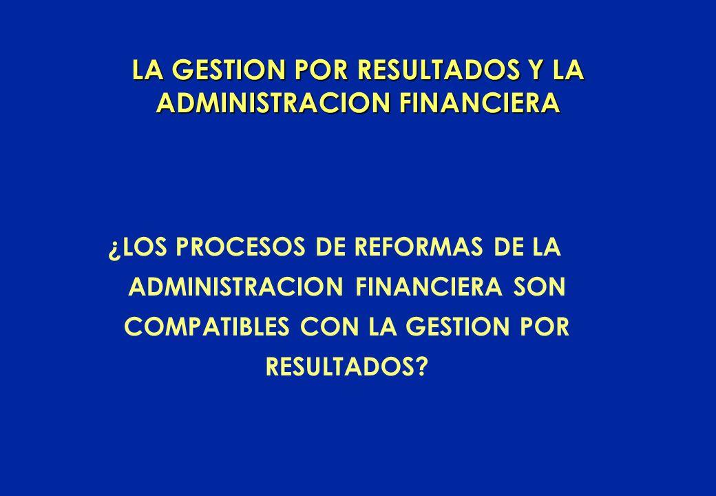 LA GESTION POR RESULTADOS Y LA ADMINISTRACION FINANCIERA
