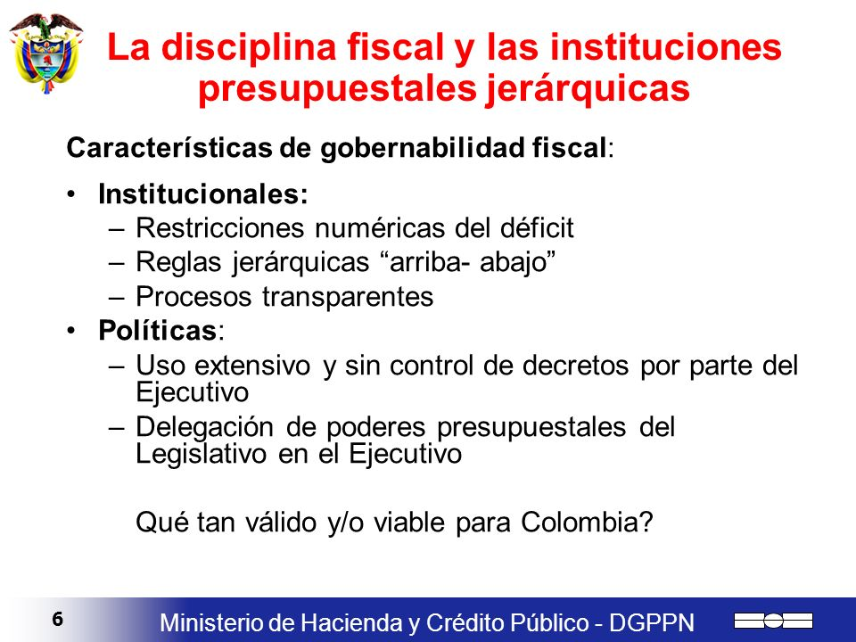 La disciplina fiscal y las instituciones presupuestales jerárquicas