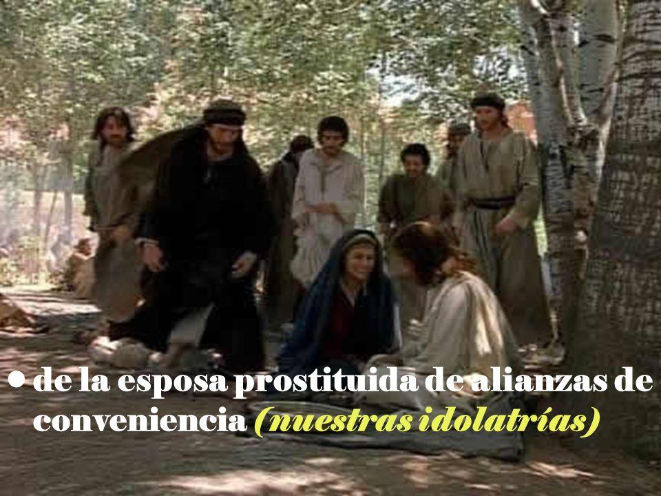 de la esposa prostituida de alianzas de conveniencia (nuestras idolatrías)