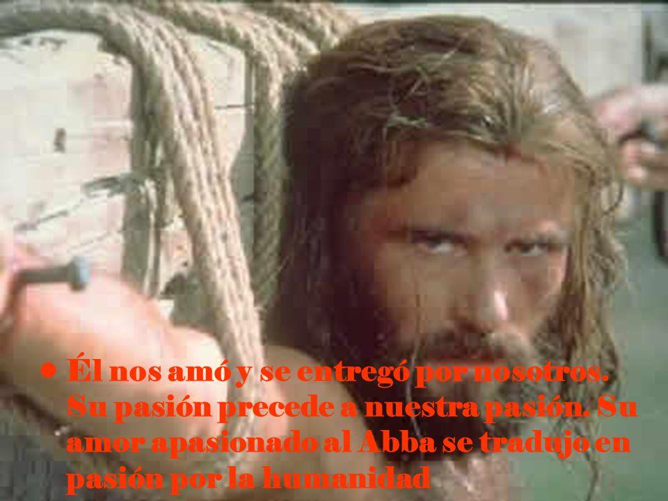 Él nos amó y se entregó por nosotros