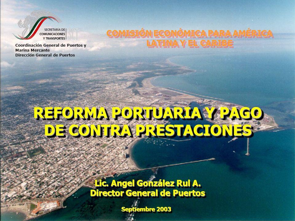 REFORMA PORTUARIA Y PAGO DE CONTRA PRESTACIONES