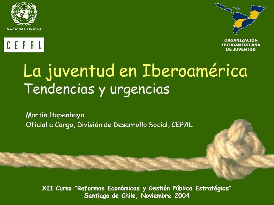 La juventud en Iberoamérica Tendencias y urgencias