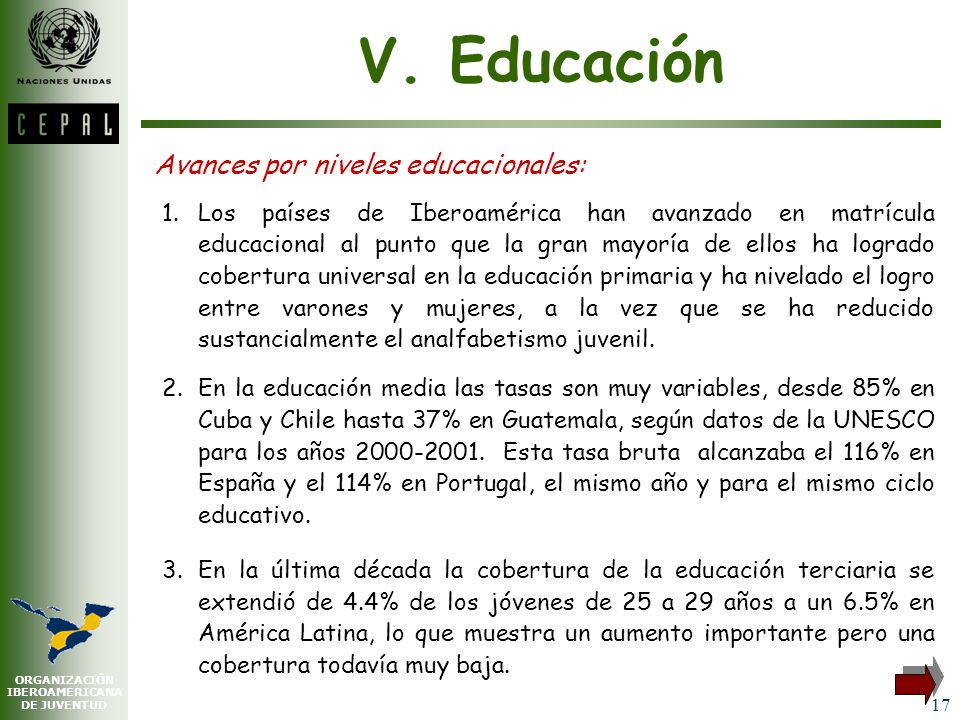 V. Educación Avances por niveles educacionales: