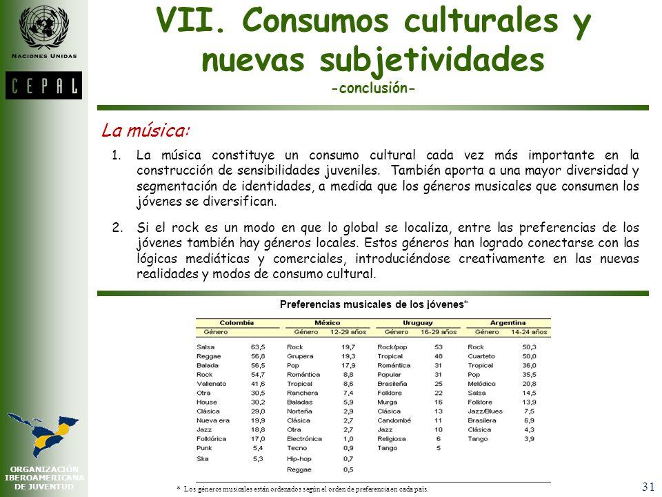 VII. Consumos culturales y nuevas subjetividades -conclusión-