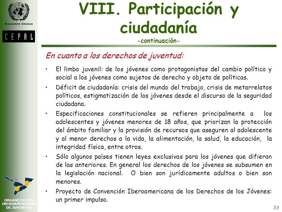 VIII. Participación y ciudadanía -continuación-
