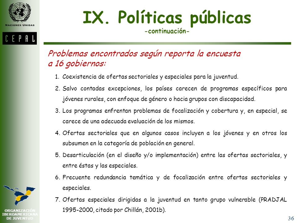 IX. Políticas públicas -continuación-