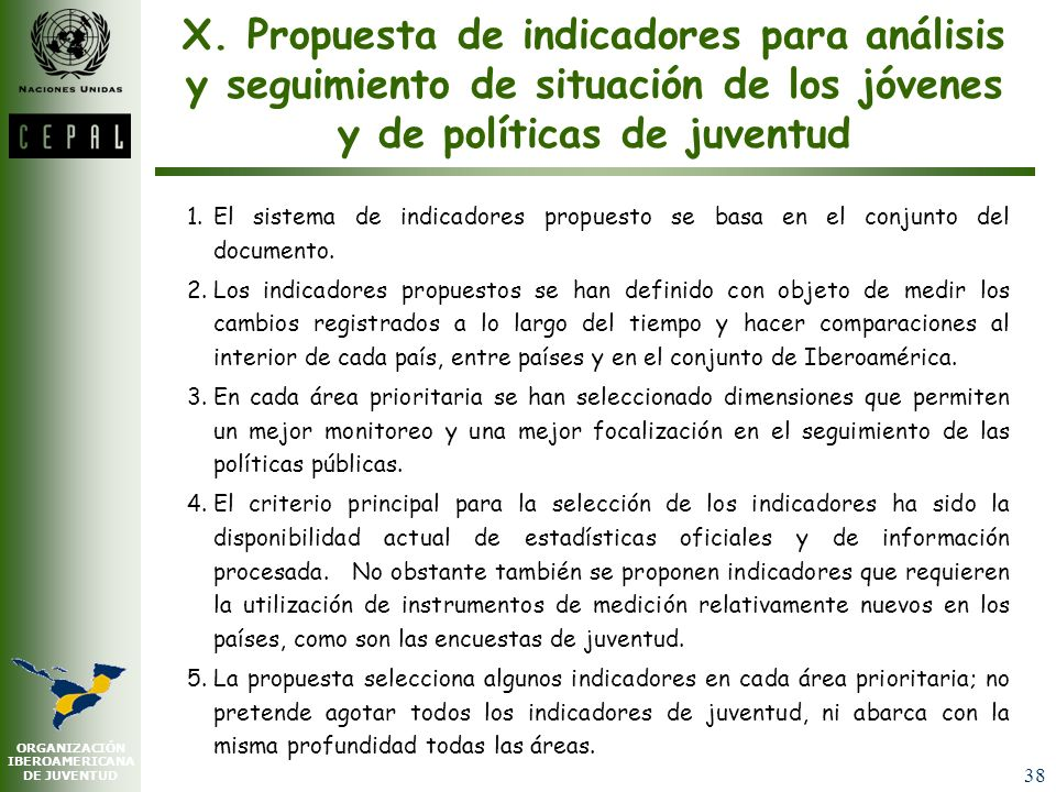 X. Propuesta de indicadores para análisis y seguimiento de situación de los jóvenes y de políticas de juventud