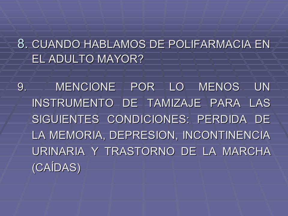 CUANDO HABLAMOS DE POLIFARMACIA EN EL ADULTO MAYOR