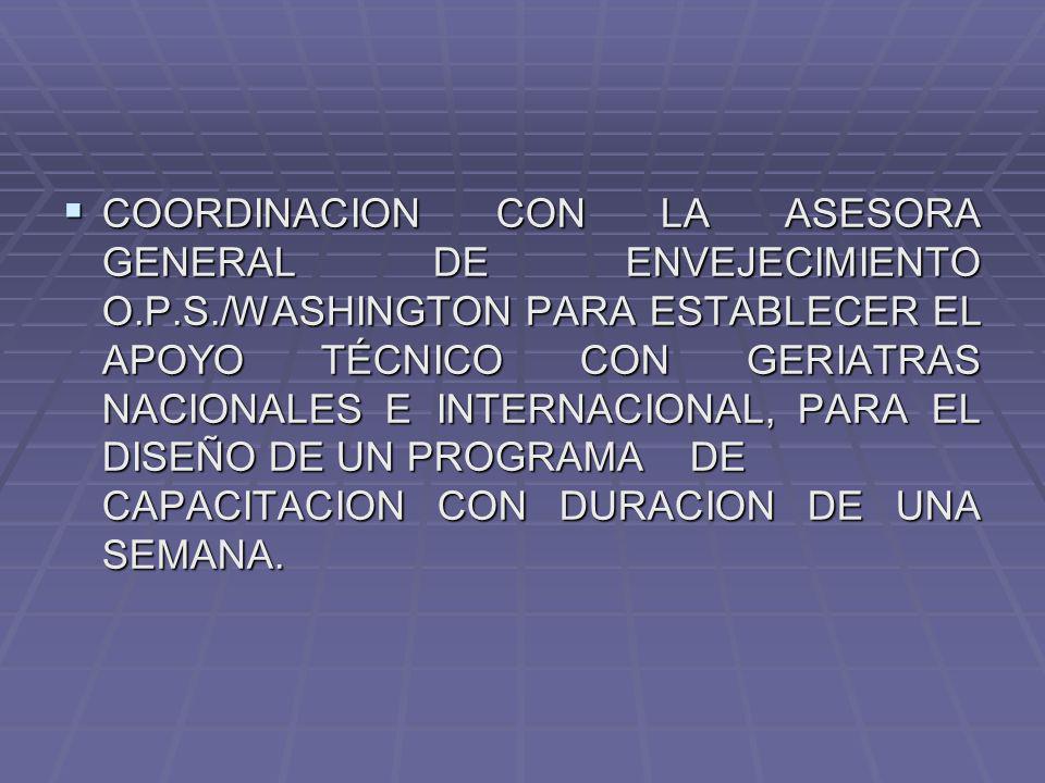 COORDINACION CON LA ASESORA GENERAL DE ENVEJECIMIENTO O. P. S
