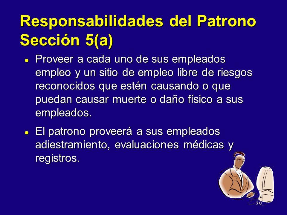 Responsabilidades del Patrono Sección 5(a)