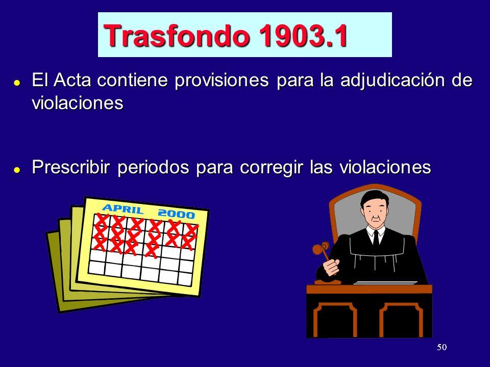 11/07/96 5:24AM Trasfondo 1903.1. El Acta contiene provisiones para la adjudicación de violaciones.