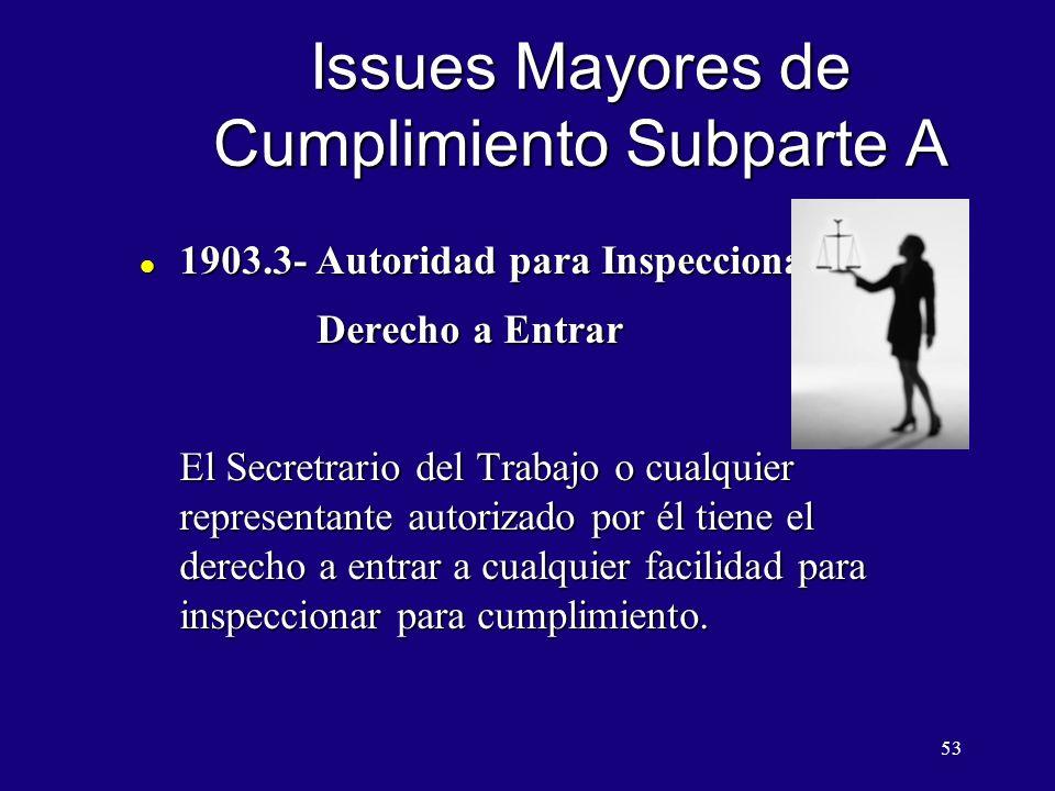 Issues Mayores de Cumplimiento Subparte A