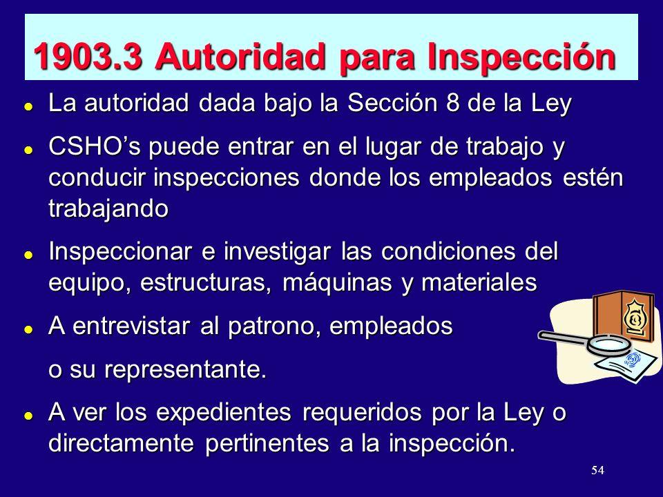 1903.3 Autoridad para Inspección