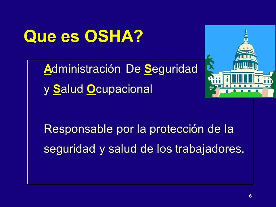 Que es OSHA Administración De Seguridad y Salud Ocupacional