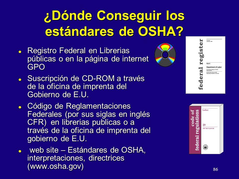 ¿Dónde Conseguir los estándares de OSHA