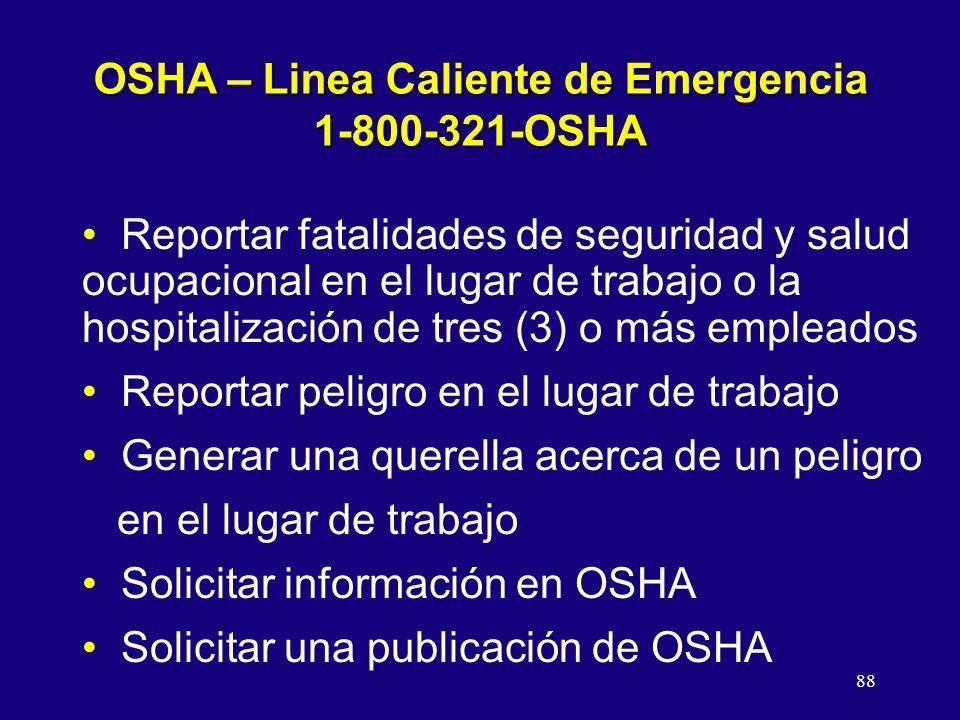 OSHA – Linea Caliente de Emergencia 1-800-321-OSHA