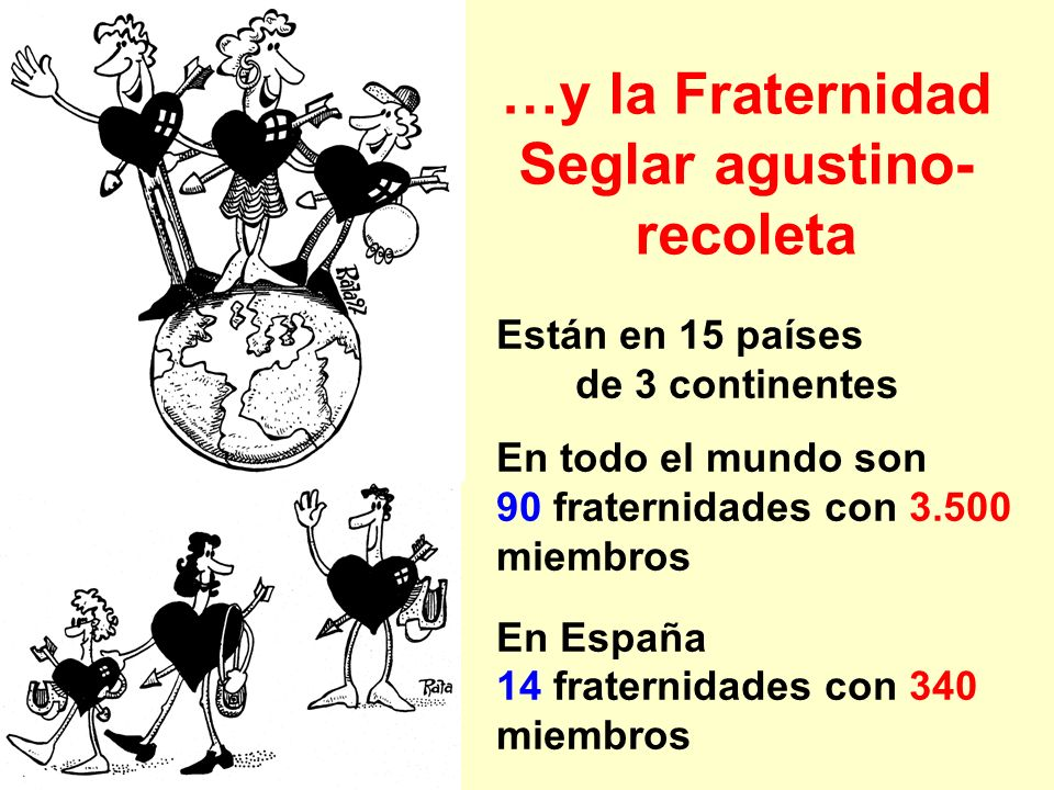 …y la Fraternidad Seglar agustino-recoleta