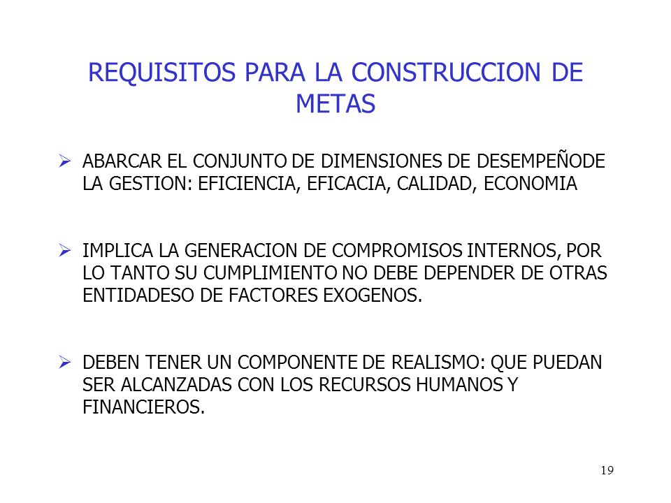 REQUISITOS PARA LA CONSTRUCCION DE METAS