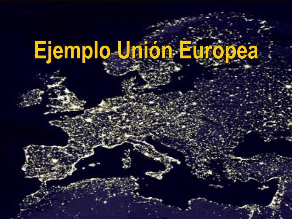 Ejemplo Unión Europea