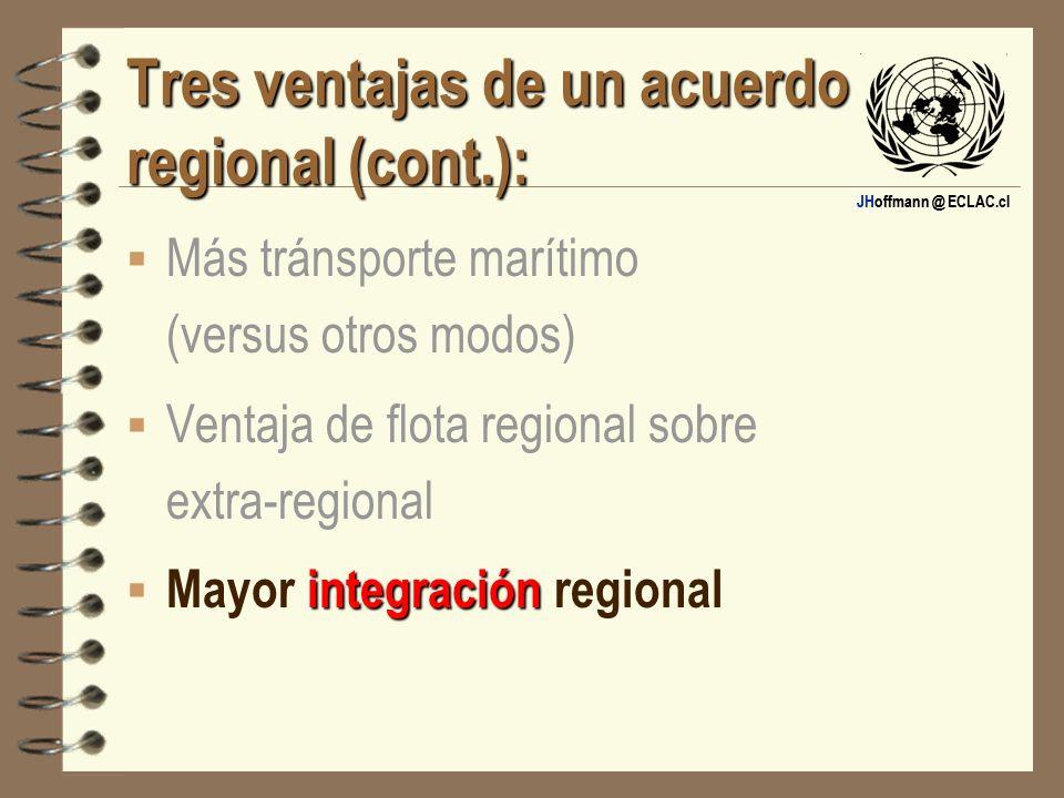 Tres ventajas de un acuerdo regional (cont.):