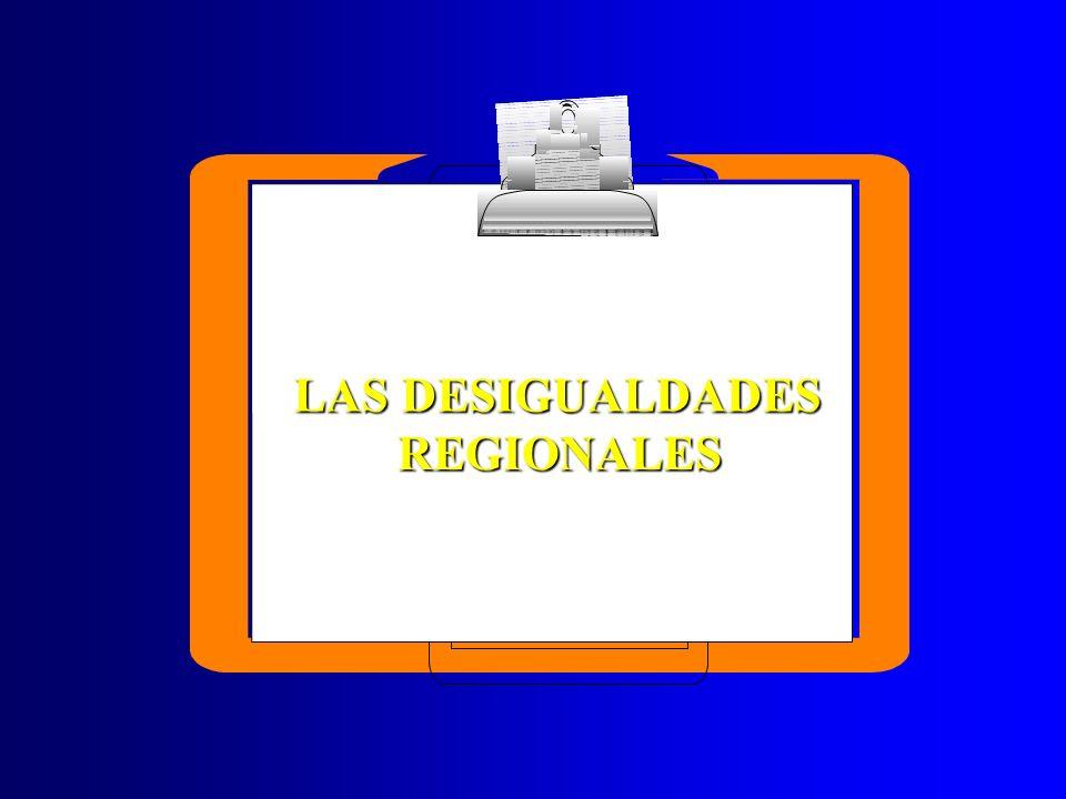 LAS DESIGUALDADES REGIONALES