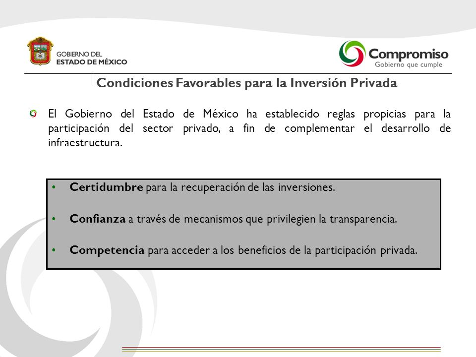 Condiciones Favorables para la Inversión Privada