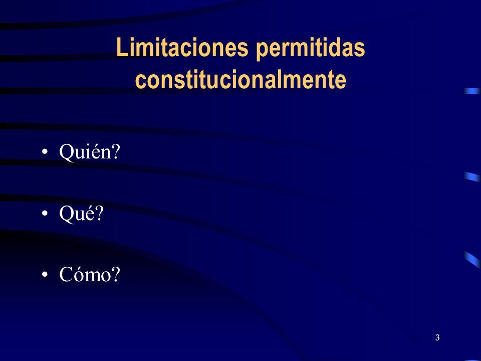 Limitaciones permitidas constitucionalmente