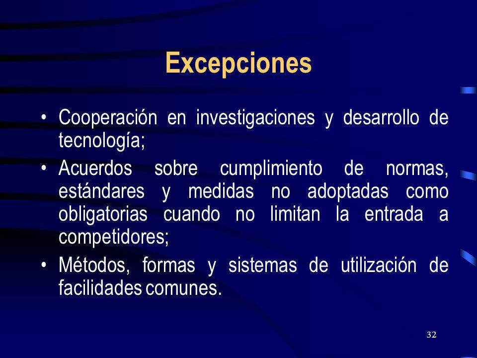 Excepciones Cooperación en investigaciones y desarrollo de tecnología;