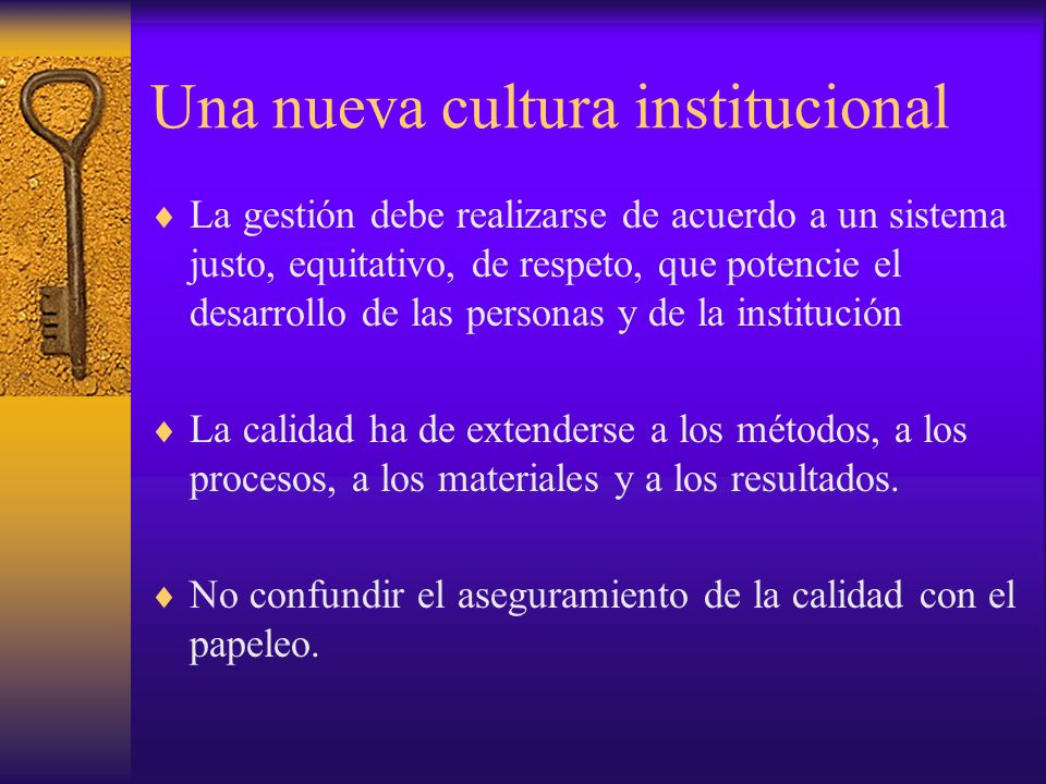 Una nueva cultura institucional