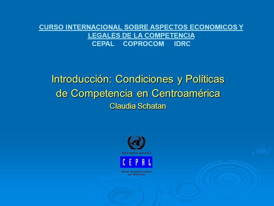 Introducción: Condiciones y Políticas de Competencia en Centroamérica