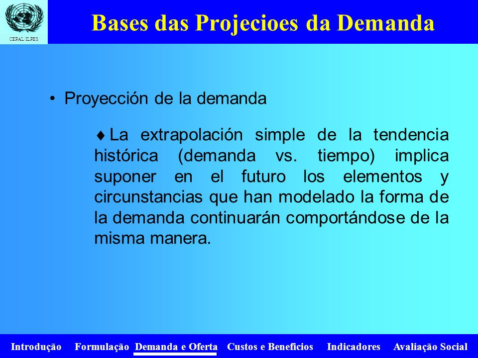Bases das Projecioes da Demanda