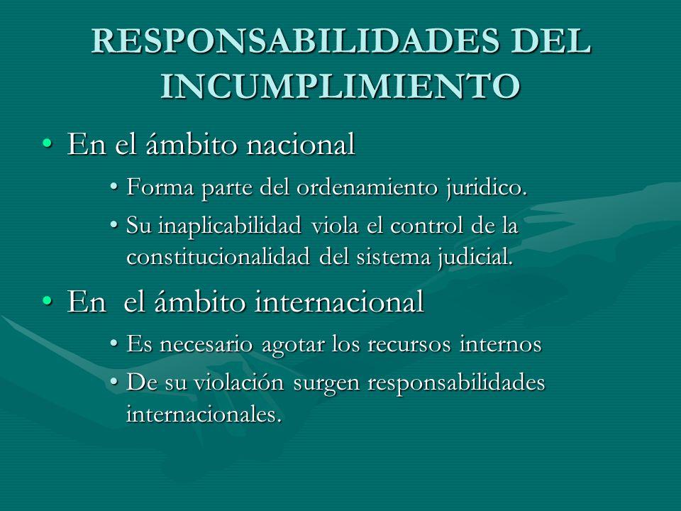 RESPONSABILIDADES DEL INCUMPLIMIENTO