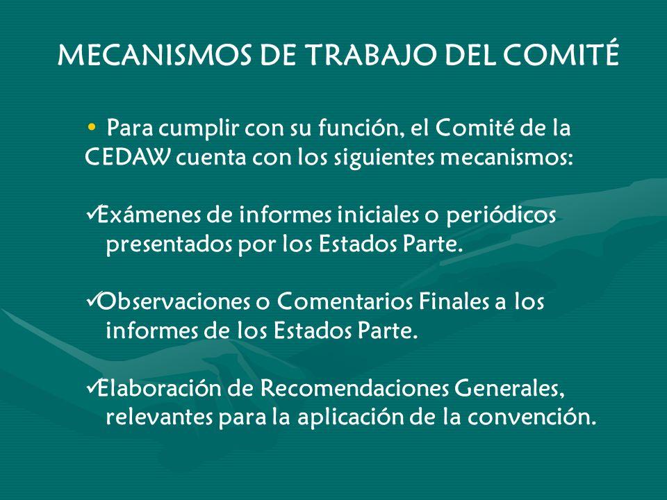 MECANISMOS DE TRABAJO DEL COMITÉ
