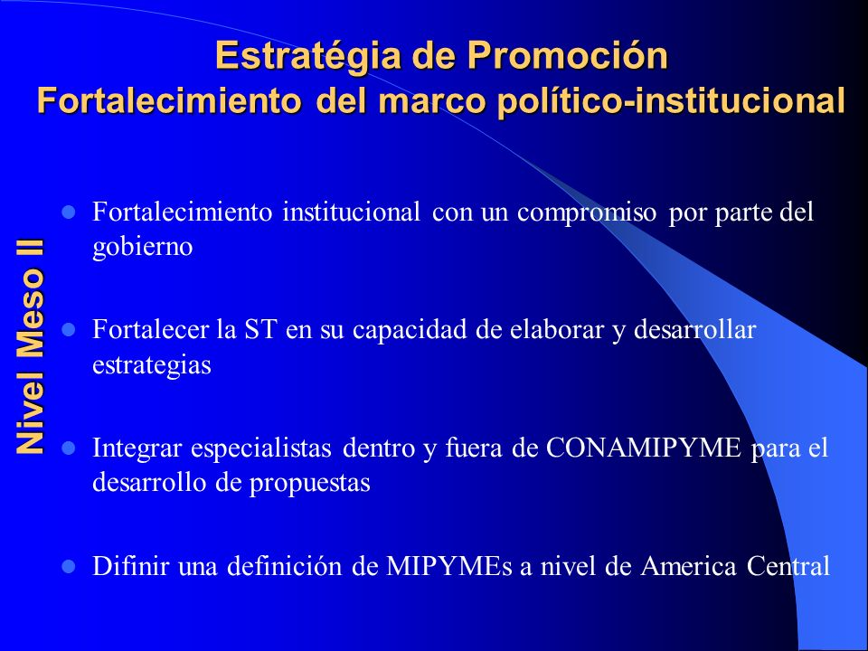 Estratégia de Promoción Fortalecimiento del marco político-institucional