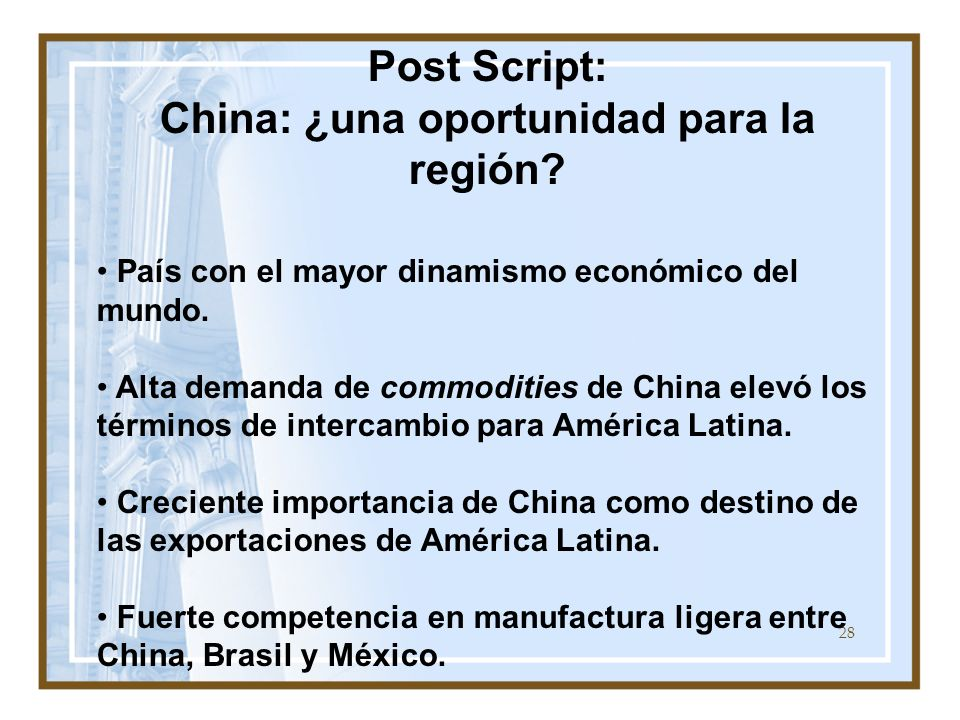Post Script: China: ¿una oportunidad para la región