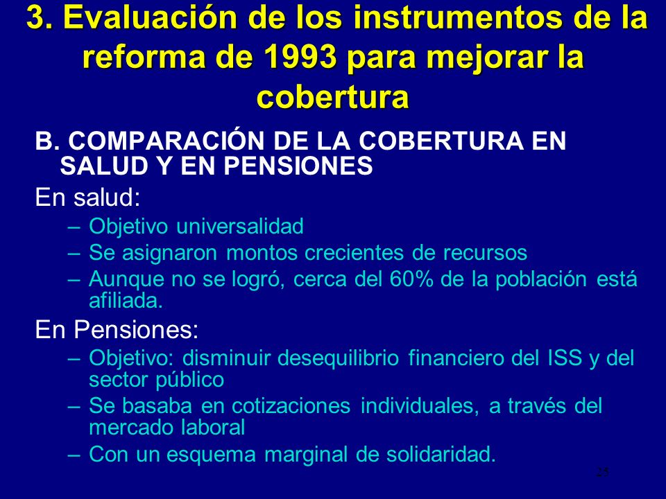 3. Evaluación de los instrumentos de la reforma de 1993 para mejorar la cobertura