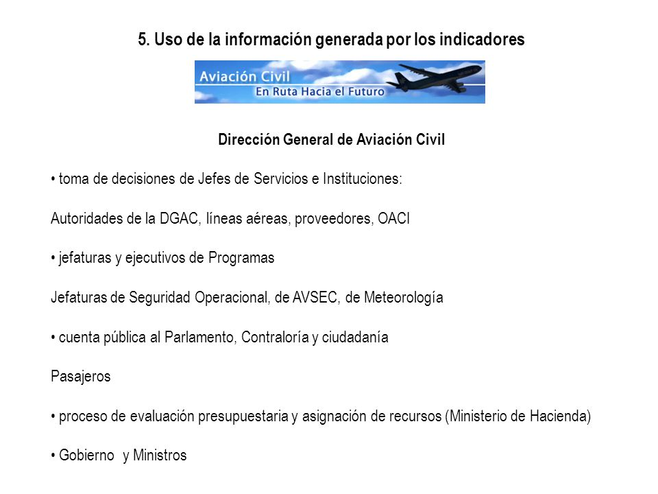 5. Uso de la información generada por los indicadores