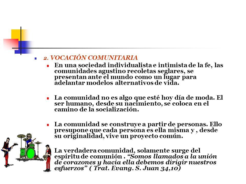 2. VOCACIÓN COMUNITARIA