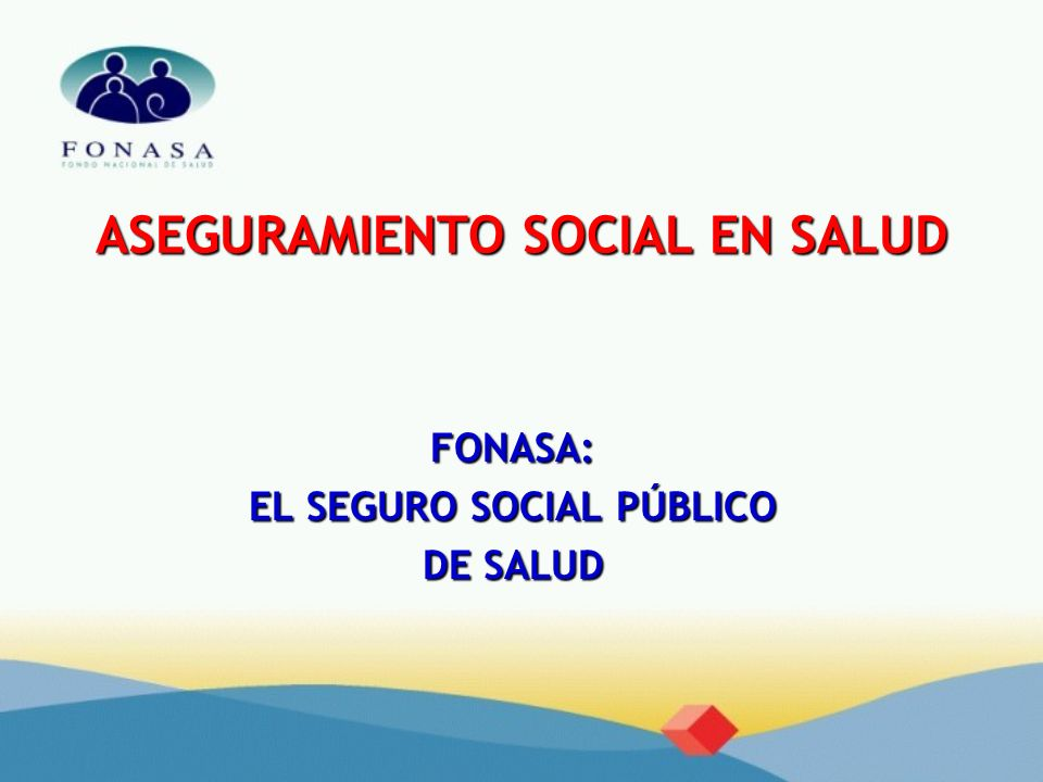 ASEGURAMIENTO SOCIAL EN SALUD
