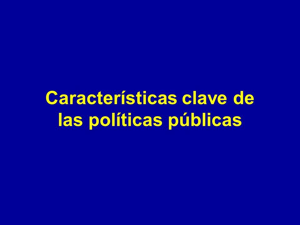 Características clave de las políticas públicas