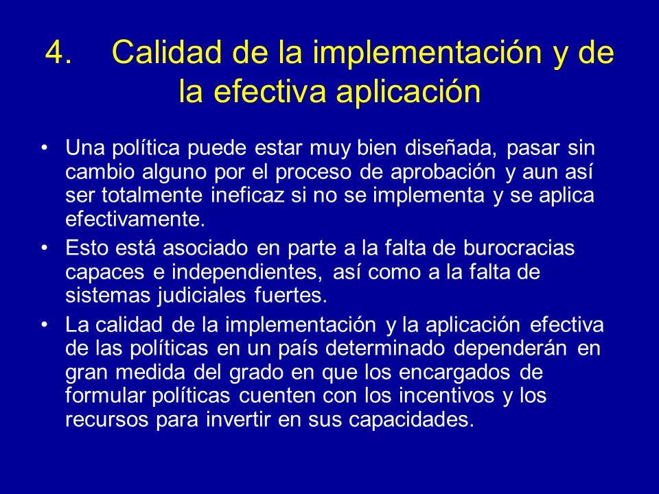 4. Calidad de la implementación y de la efectiva aplicación