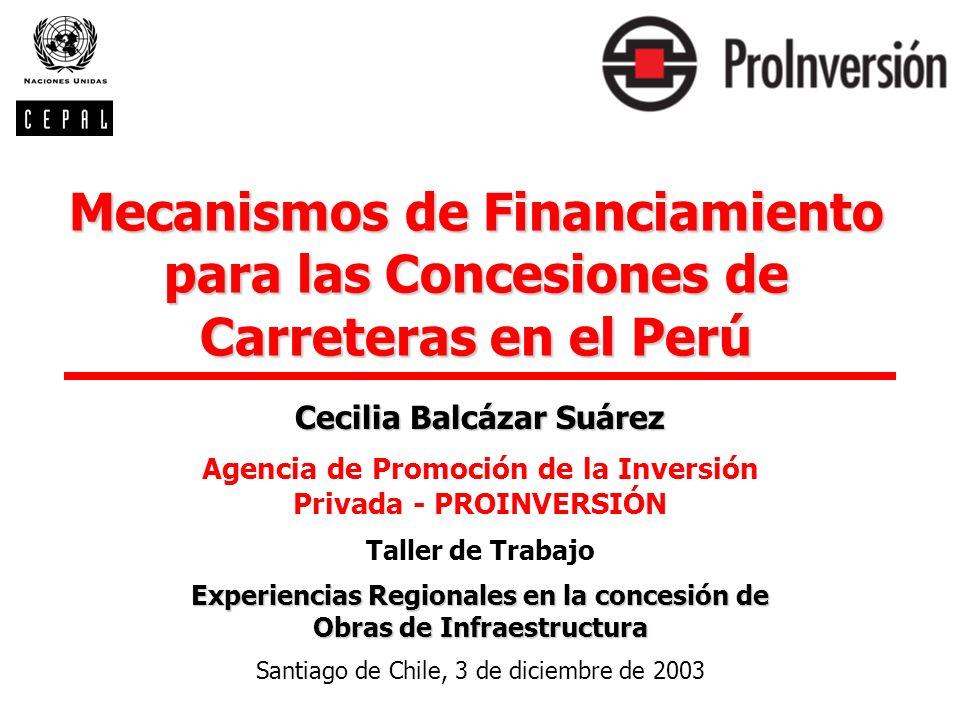 Mecanismos de Financiamiento para las Concesiones de Carreteras en el Perú