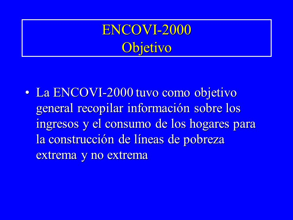 ENCOVI-2000 Objetivo